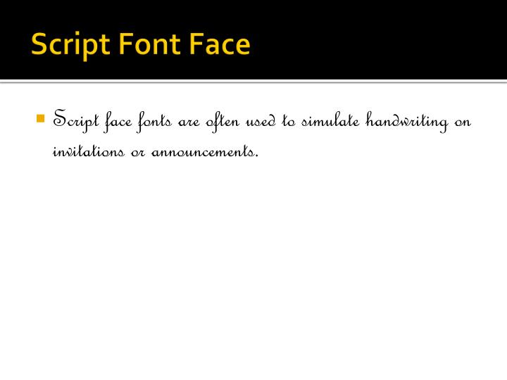 Script Font Face