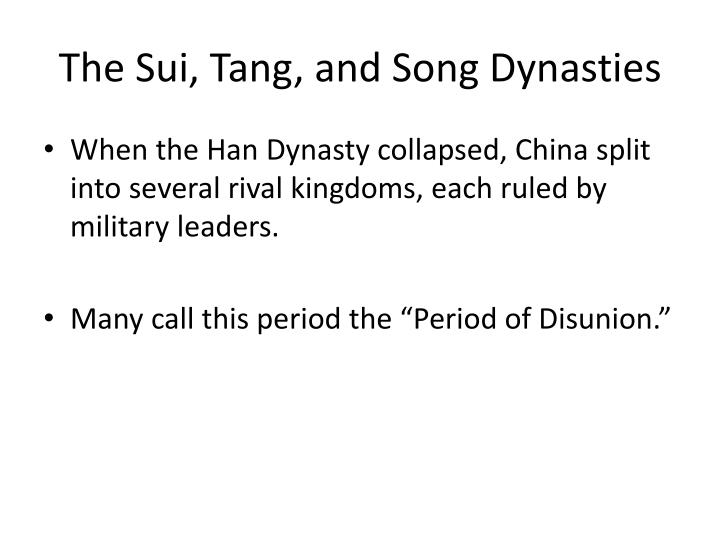 The Sui, Tang, and Song Dynasties