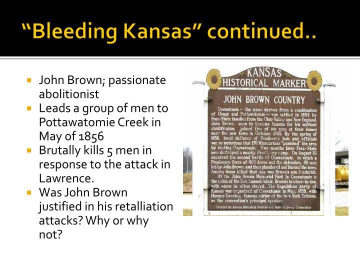 """Bleeding Kansas"" continued.."