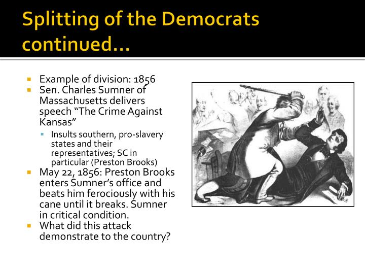 Splitting of the Democrats continued…