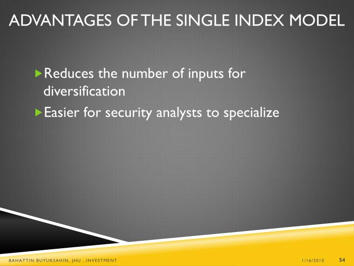 Reduces the number of inputs for diversification