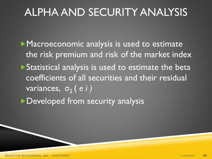 Alpha and Security Analysis