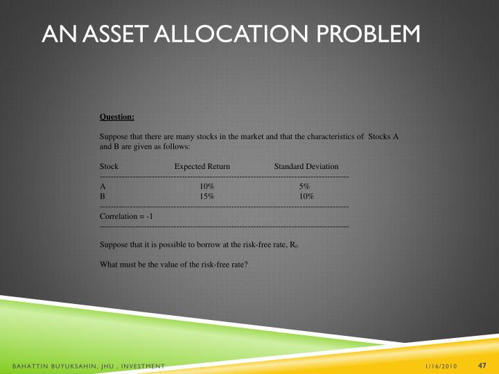 An Asset Allocation Problem