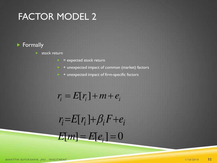 Factor Model 2