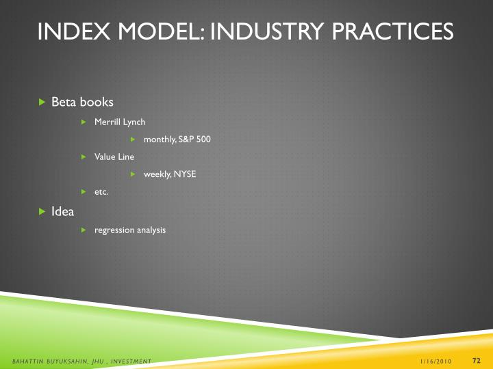 Index Model: Industry Practices