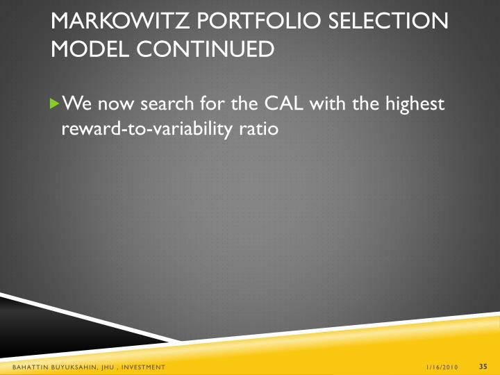 Markowitz Portfolio Selection Model Continued