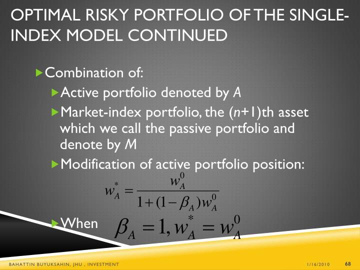 Optimal Risky Portfolio of the Single-Index Model Continued