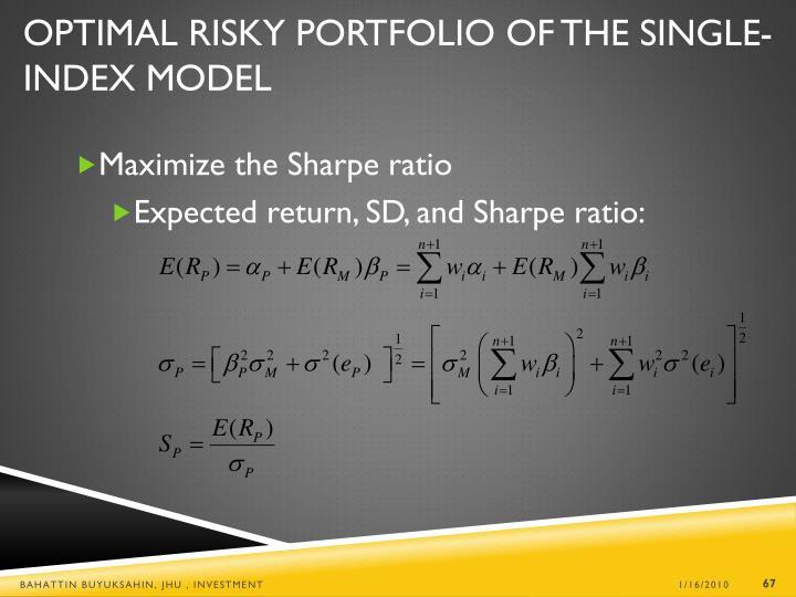 Optimal Risky Portfolio of the Single-Index Model