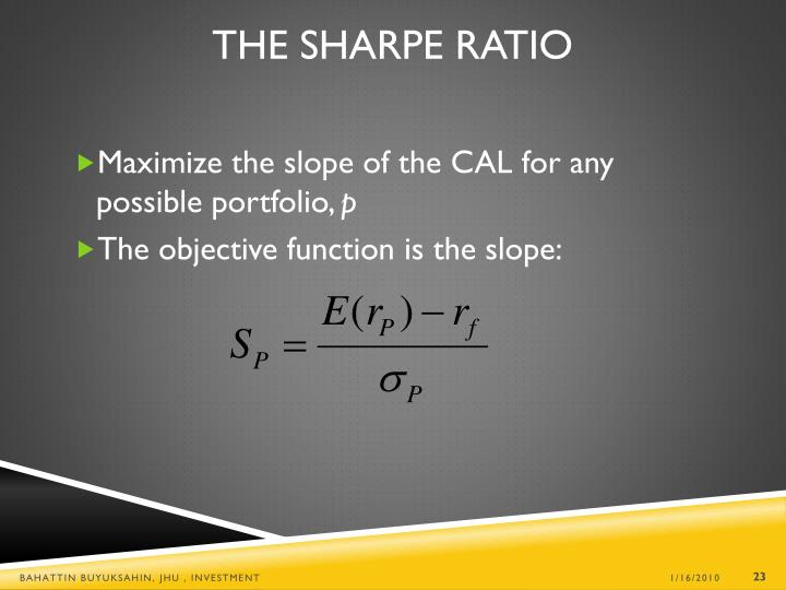 The Sharpe Ratio