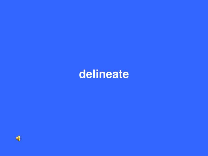 delineate