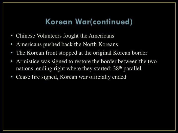 Korean War(continued)