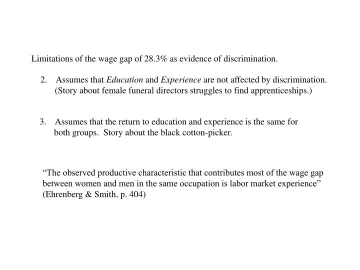 Limitations of the wage gap of 28.3% as evidence of discrimination.