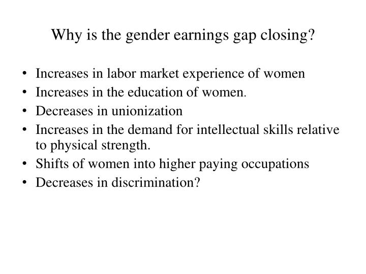 Why is the gender earnings gap closing?