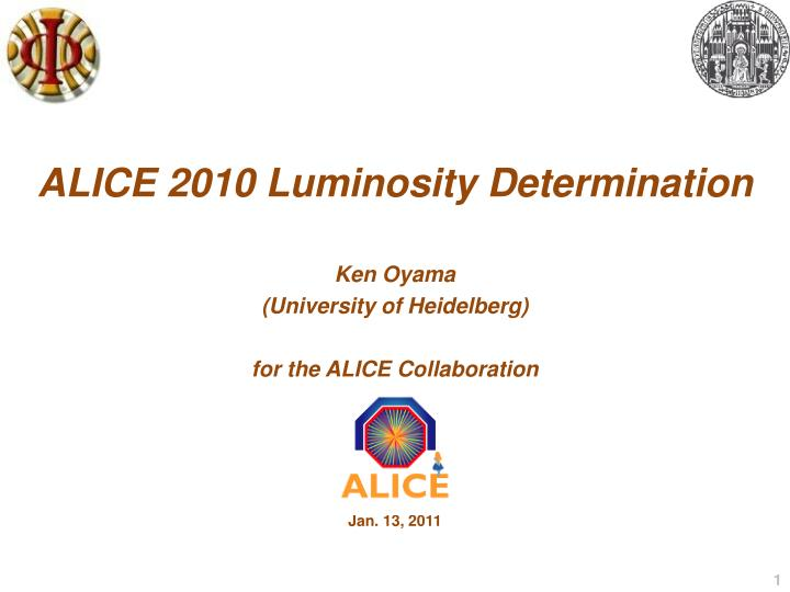 Alice 2010 luminosity determination