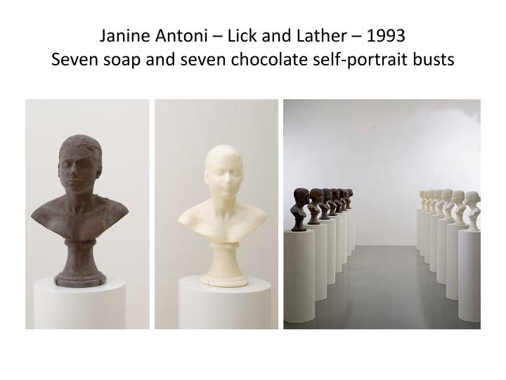 Janine antoni lick and lather 1993 seven soap and seven chocolate self portrait busts