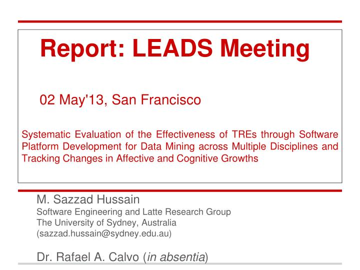 Report: LEADS Meeting