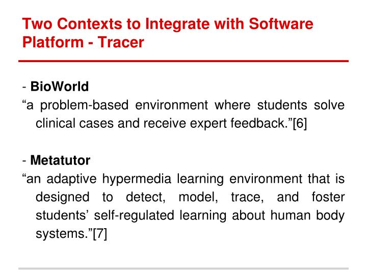 Two contexts to integrate with software platform tracer