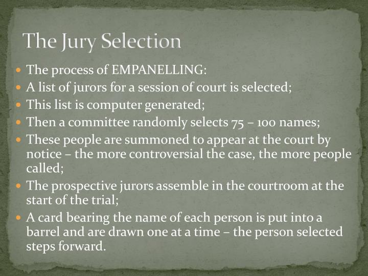 The Jury Selection