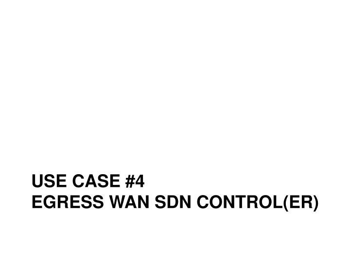 Use case #4