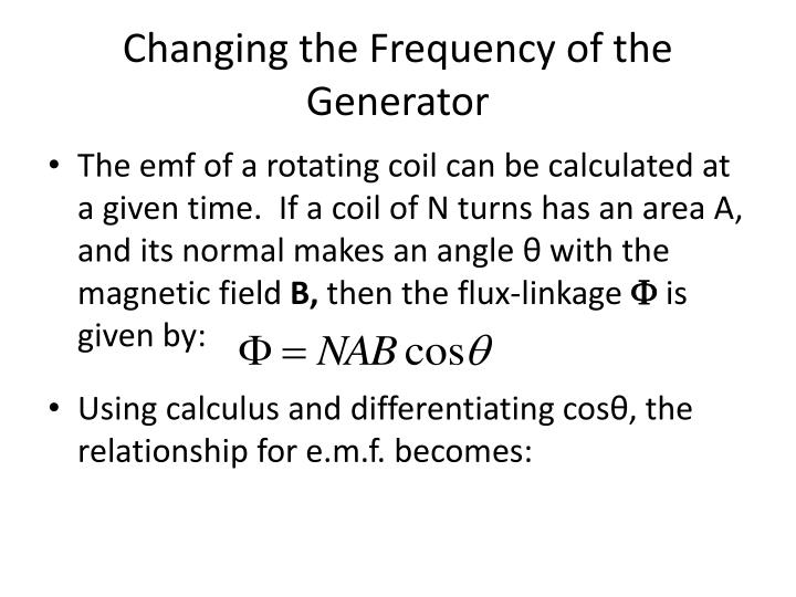 Changing the Frequency of the Generator