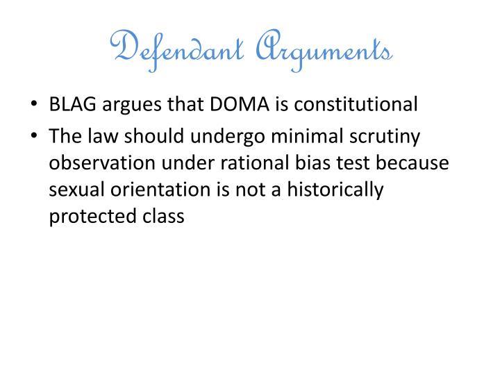 Defendant Arguments