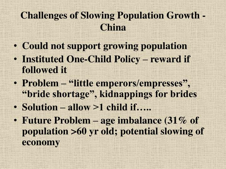 Challenges of Slowing Population Growth - China