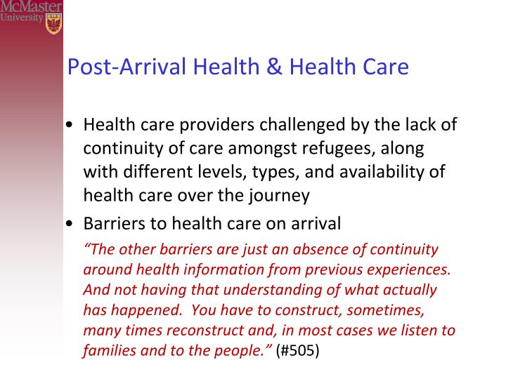 Post-Arrival Health & Health Care