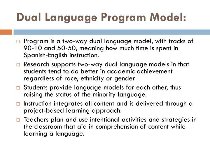 Dual Language Program Model: