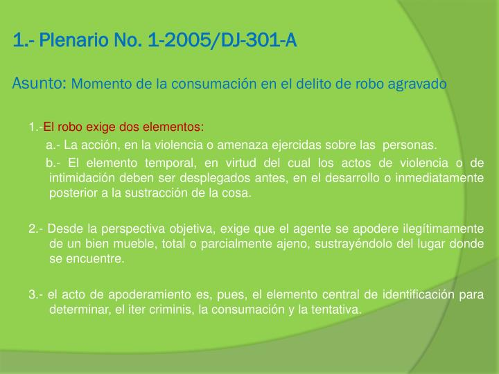 1.- Plenario No. 1-2005/DJ-301-A