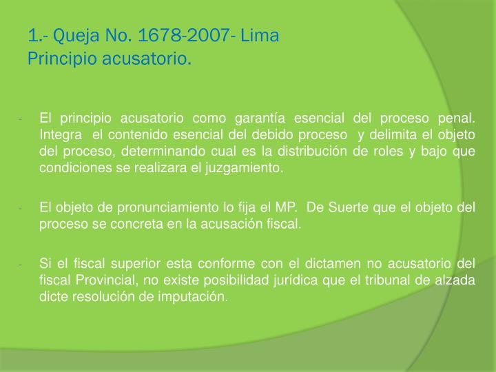 1.- Queja No. 1678-2007- Lima