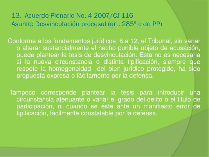 13.- Acuerdo Plenario No. 4-2007/CJ-116