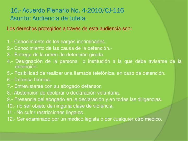 16.- Acuerdo Plenario No. 4-2010/CJ-116