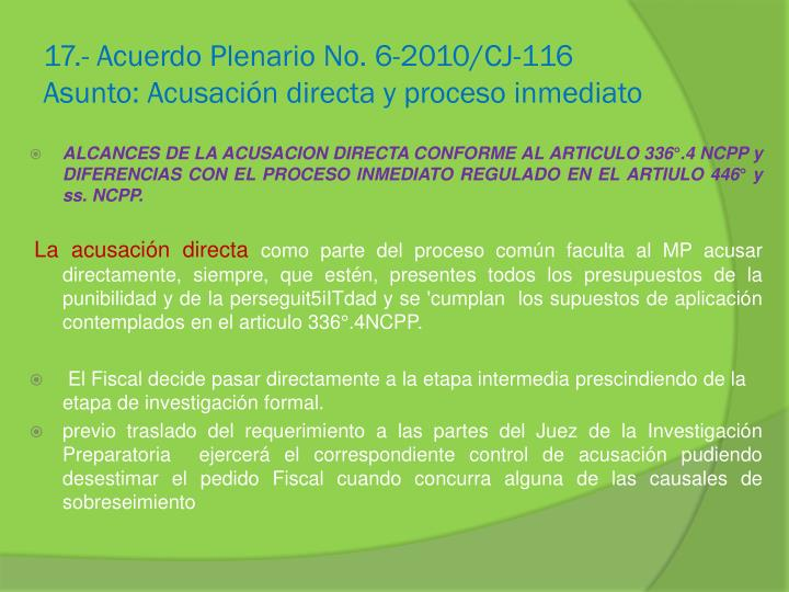 17.- Acuerdo Plenario No. 6-2010/CJ-116