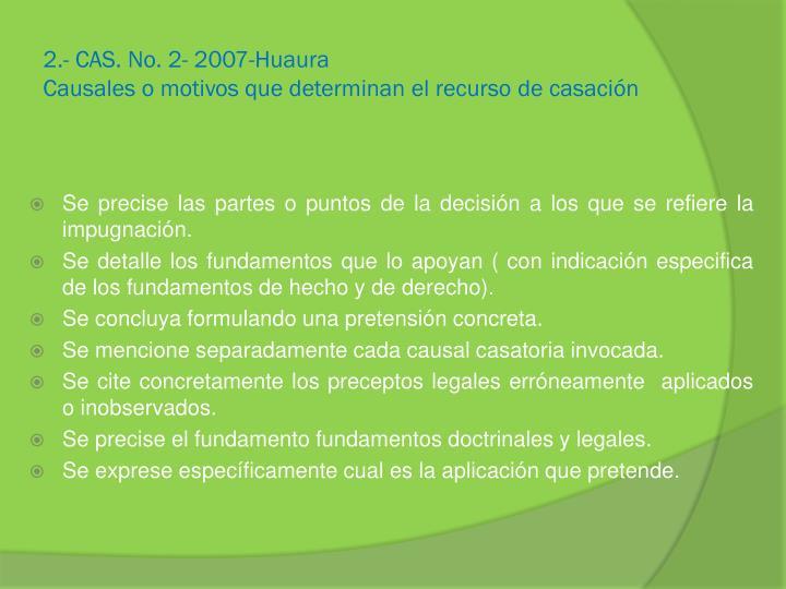 2.- CAS. No. 2- 2007-Huaura