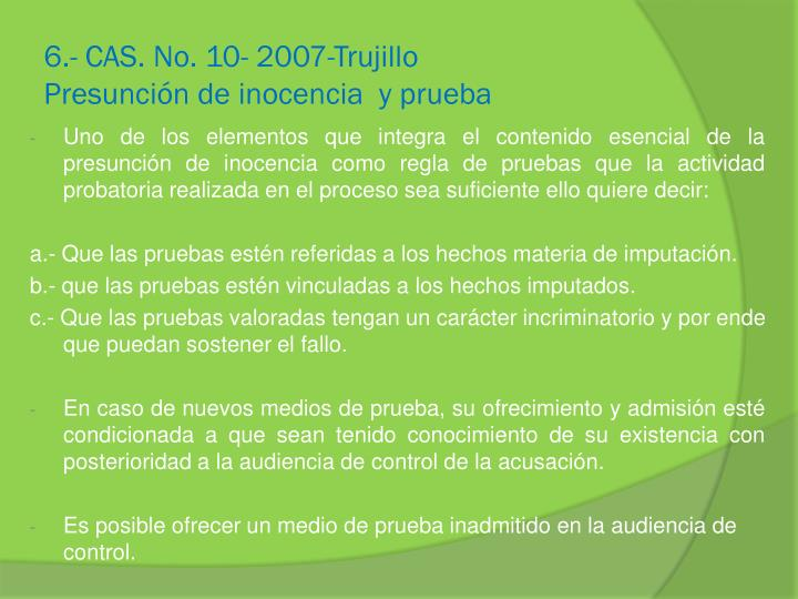 6.- CAS. No. 10- 2007-Trujillo
