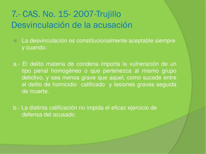 7.- CAS. No. 15- 2007-Trujillo