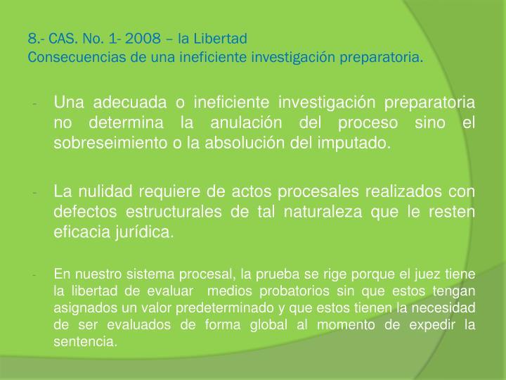 8.- CAS. No. 1- 2008 – la Libertad