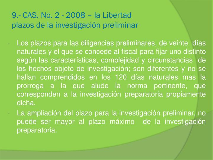 9.- CAS. No. 2 - 2008 – la Libertad