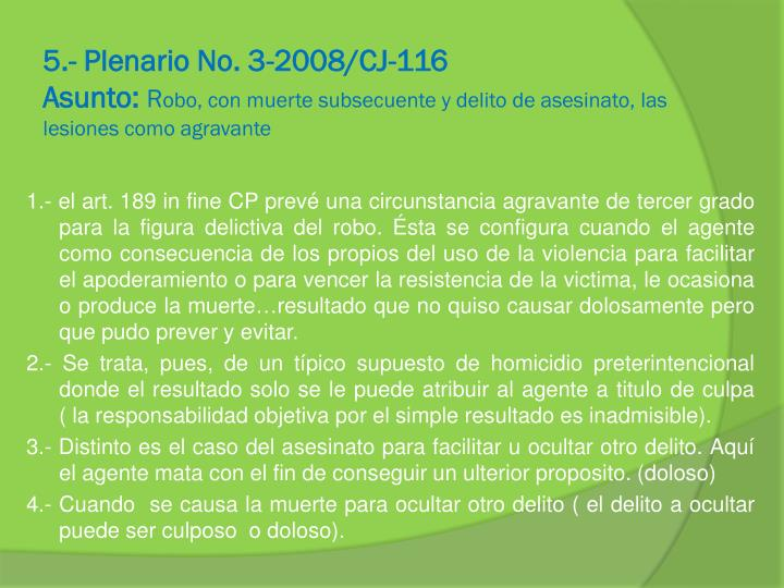 5.- Plenario No. 3-2008/CJ-116