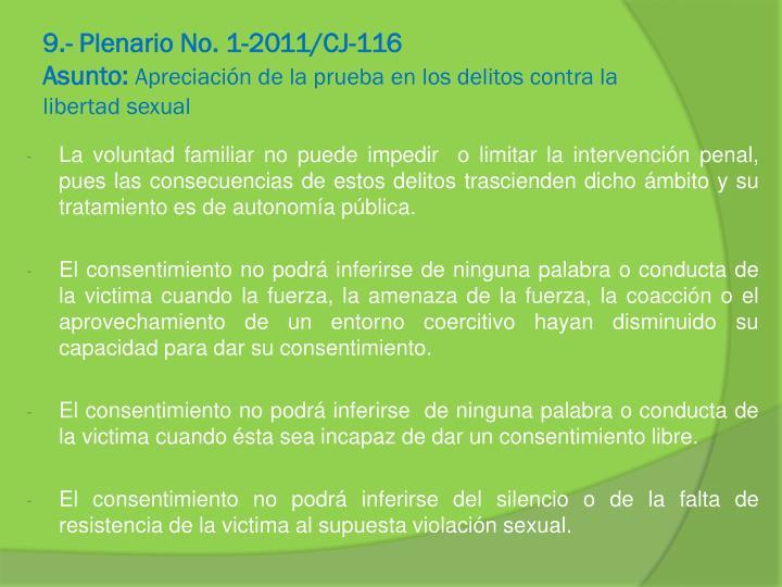9.- Plenario No. 1-2011/CJ-116