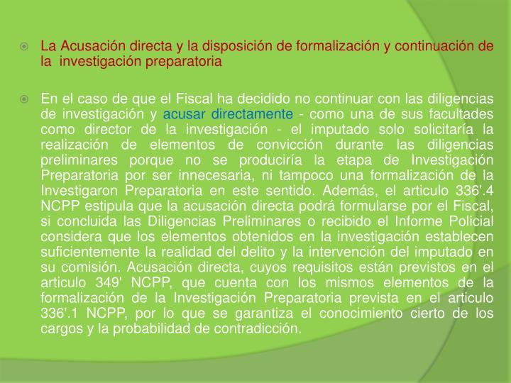 La Acusación directa y la disposición de formalización y continuación de la  investigación preparatoria