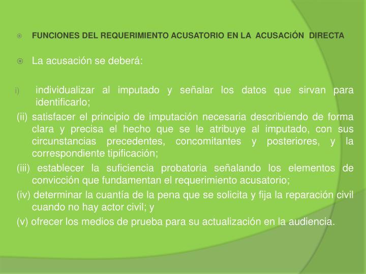FUNCIONES DEL REQUERIMIENTO ACUSATORIO EN LA  ACUSACiÓN  DIRECTA