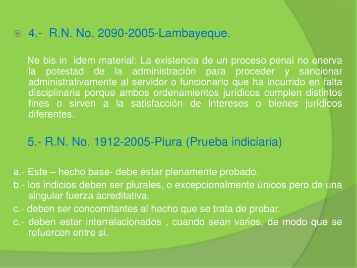 4.-  R.N. No. 2090-2005-Lambayeque.
