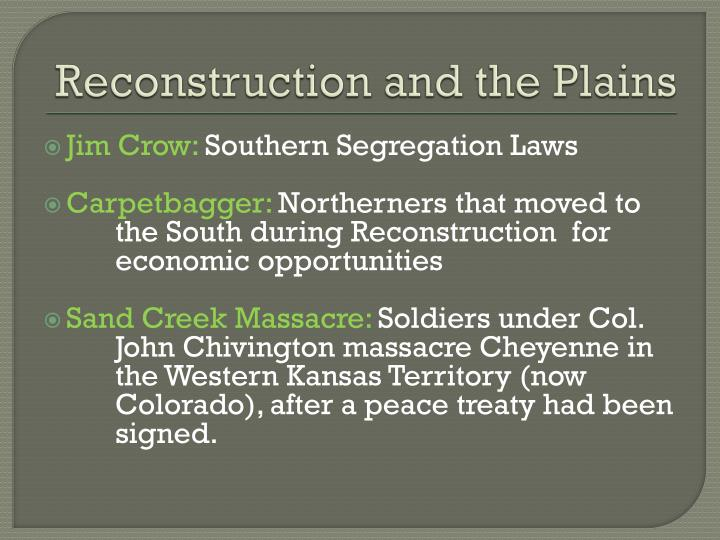 Reconstruction and the Plains