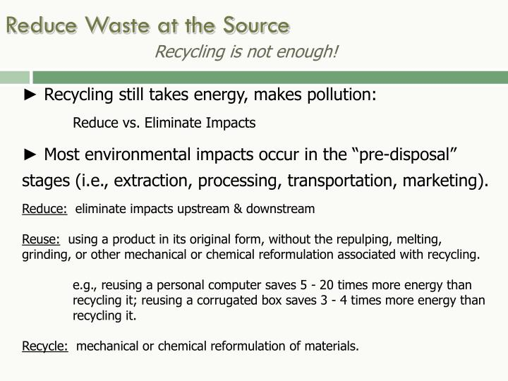 Reduce Waste at the Source