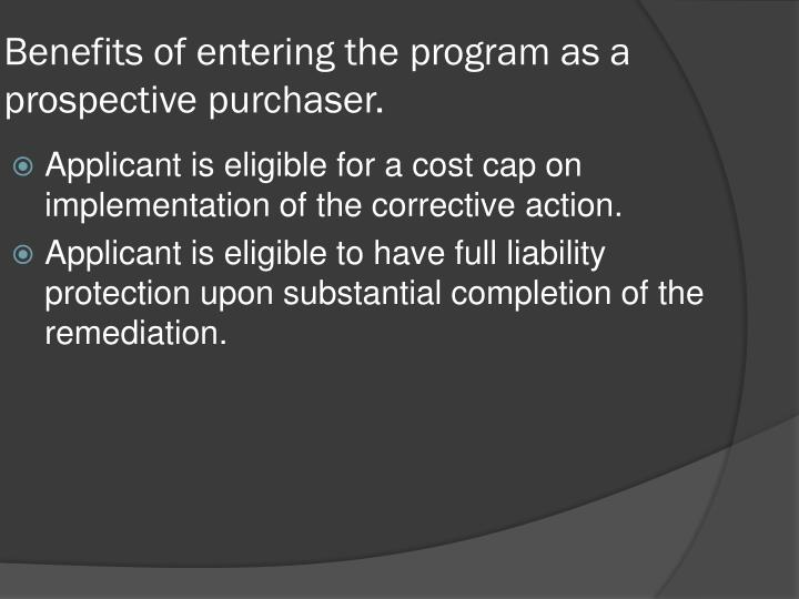 Benefits of entering the program as a prospective purchaser.