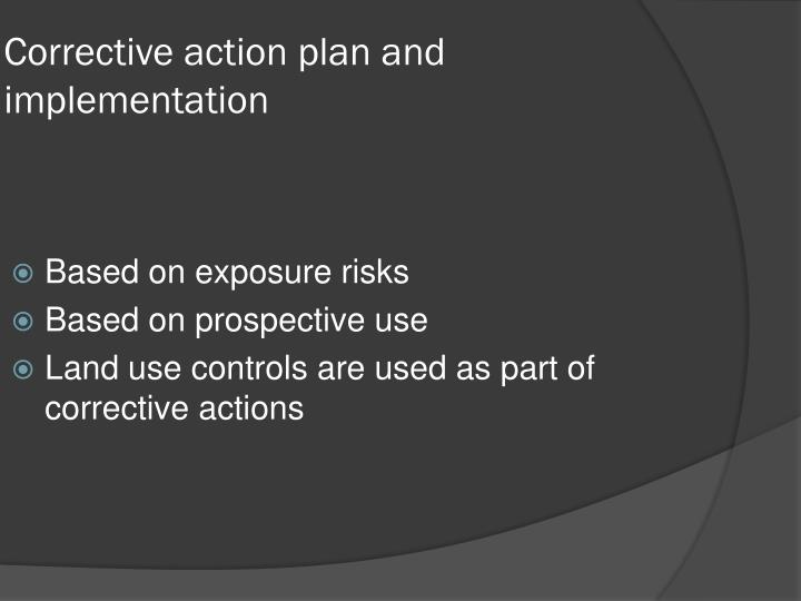 Corrective action plan and implementation