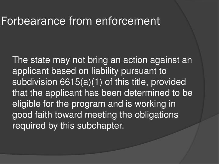 Forbearance from enforcement
