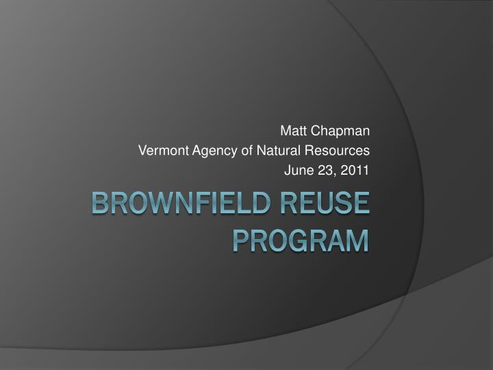 Matt chapman vermont agency of natural resources june 23 2011