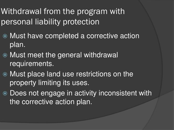 Withdrawal from the program with personal liability protection